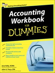 Accounting Workbook For Dummies ebook by Jane Kelly,John A. Tracy