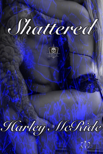 Shattered ebook by Harley McRide