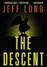 The Descent ebook by Jeff Long