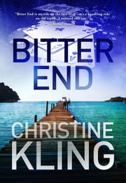 Bitter End ebook by Christine Kling