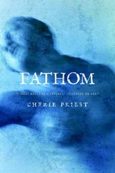 Fathom ebook by Cherie Priest