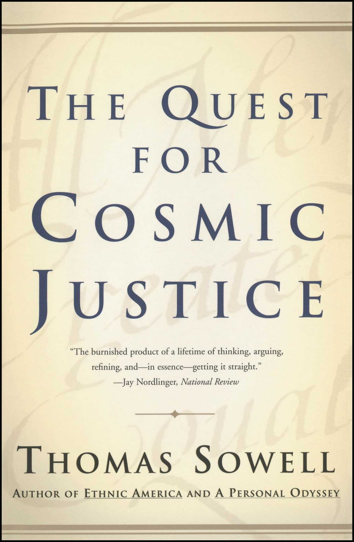 The Quest for Cosmic Justice ebook by Thomas Sowell - Rakuten Kobo