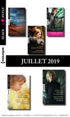 10 romans Black Rose + 1 gratuit (n°541 à 545 - Juillet 2019) eBook by Collectif
