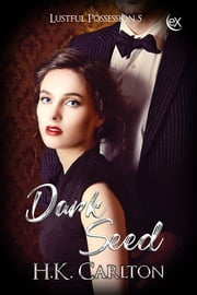 Dark Seed ebook by H.K. Carlton