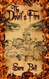 The Devli's Fire ebook by Bell, Sara