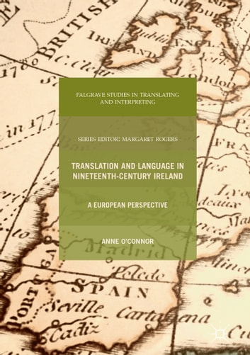 Translation and Language in Nineteenth-Century Ireland - A European Perspective ebook by Anne O'Connor