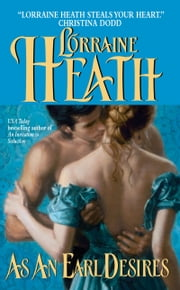 As an Earl Desires ebook by Lorraine Heath