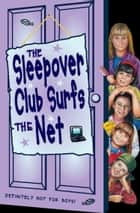The Sleepover Club Surfs the Net (The Sleepover Club, Book 17) ebook by Fiona Cummings