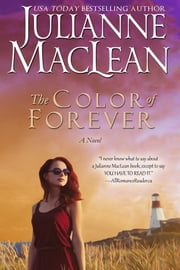The Color of Forever ebook by Julianne MacLean