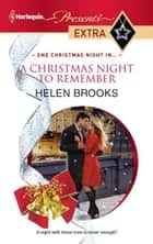 A Christmas Night to Remember ebook by Helen Brooks