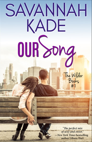 Our Song ebook by Savannah Kade