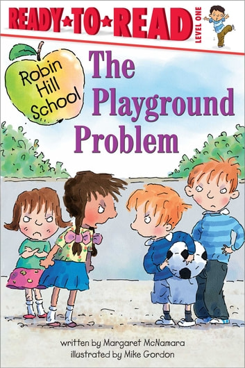 The Playground Problem - with audio recording ebook by Margaret McNamara