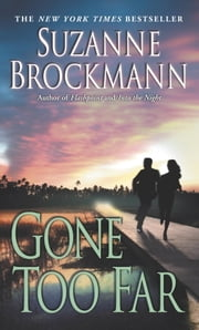 Gone Too Far ebook by Suzanne Brockmann