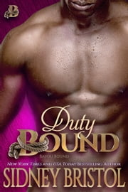 Duty Bound ebook by Sidney Bristol