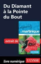 Martinique - Du Diamant à la Pointe du Bout ebook by Claude Morneau