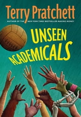 Unseen Academicals ebook by Terry Pratchett