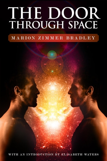 The Door Through Space ebook by Marion Zimmer Bradley,Elisabeth Waters