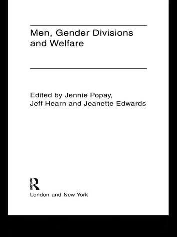 Men, Gender Divisions and Welfare ebook by