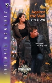 Against the Wall ebook by Lyn Stone