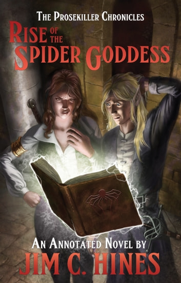 Rise of the Spider Goddess - An Annotated Novel ebook by Jim C. Hines
