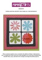 Paper Crafting Secrets that Make All the Difference ebook by Paper Crafts