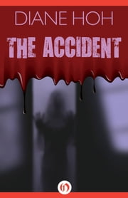 The Accident ebook by Diane Hoh