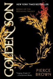 Golden Son - Book II of The Red Rising Trilogy ebook by Pierce Brown