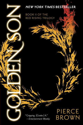 Golden Son - Book 2 of the Red Rising Saga ebook by Pierce Brown