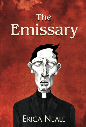The Emissary ebook by Erica Neale