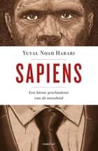 Sapiens ebook by Inge Pieters,Yuval Noah Harari