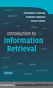 Introduction to Information Retrieval ebook by Manning,Christopher D.
