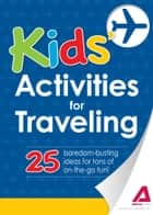 Kids' Activities for Traveling ebook by Media Adams