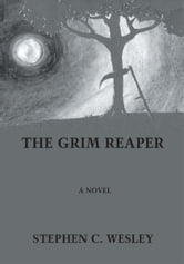 THE GRIM REAPER ebook by Stephen Wesley
