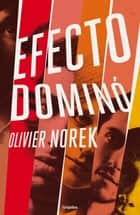 Efecto dominó ebook by Olivier Norek
