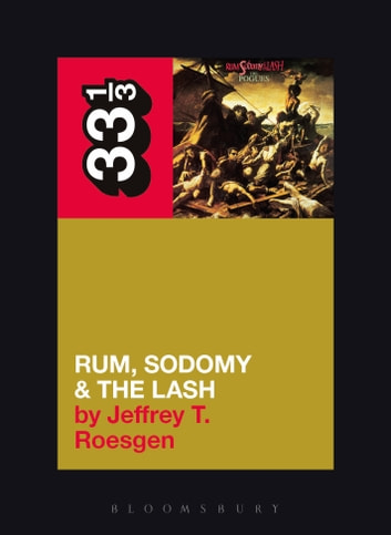 The Pogues' Rum, Sodomy and the Lash ebook by Jeffrey T. Roesgen