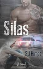 Silas ebook by SJ Himes