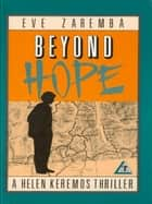 Beyond Hope ebook by Eve Zaremba