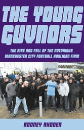 The Young Guvnors ebook by Rodney Rhoden