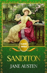 SANDITON Classic Novels: New Illustrated ebook by Jane Austen