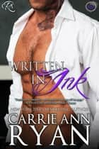 Written in Ink eBook par Carrie Ann Ryan