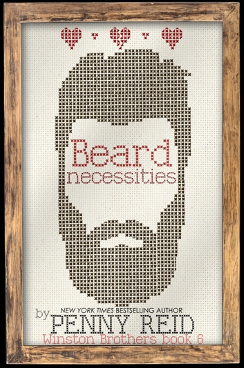 Beard Necessities e-bok by Penny Reid