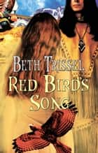 Red Bird's Song ebook by Beth Trissel