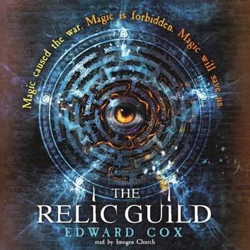 The Relic Guild audiobook by Edward Cox