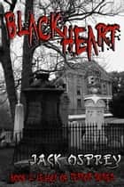 Black Heart ebook by Jack Osprey