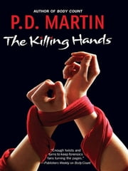 The Killing Hands ebook by P.D. Martin