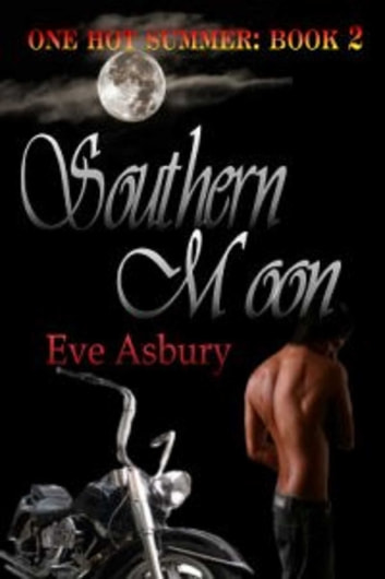 Southern Moon ebook by Eve Asbury