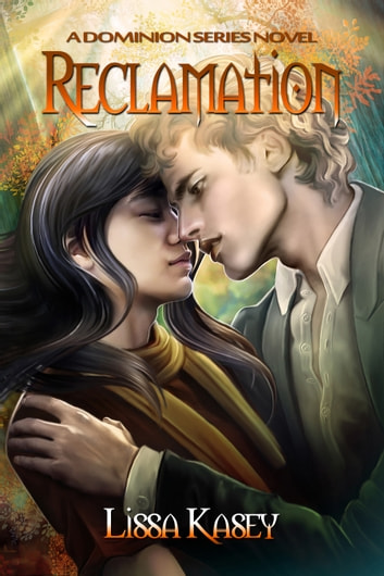 Reclamation ebook by Lissa Kasey