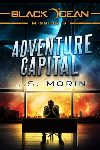 Adventure Capital - Mission 9 ebook by J.S. Morin
