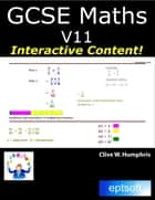 Gcse Maths V11 eBook by Clive W. Humphris