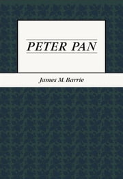 Peter Pan ebook by James M. Barrie